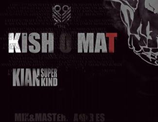 Kishomaat (Kian kind Ft. Kian Super) – Heyf