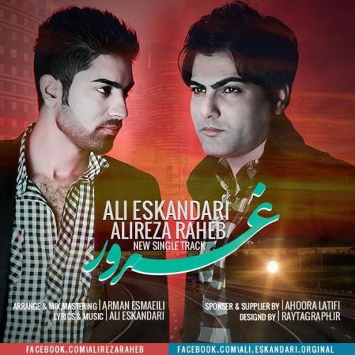 Ali Eskandari & Alireza Raheb – Ghorour