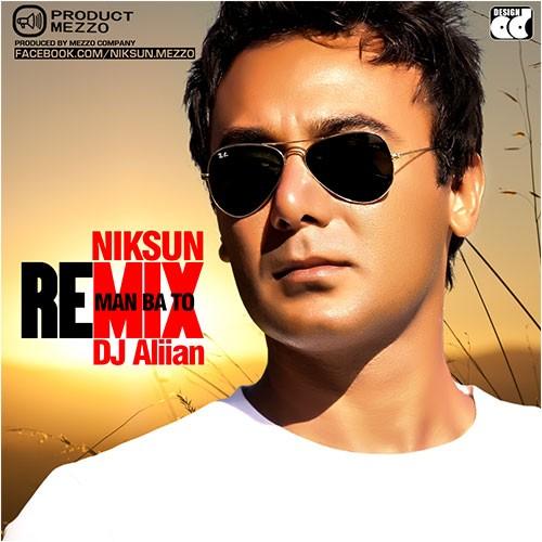 Niksun – Man Ba To (Ali.i.a.n Remix