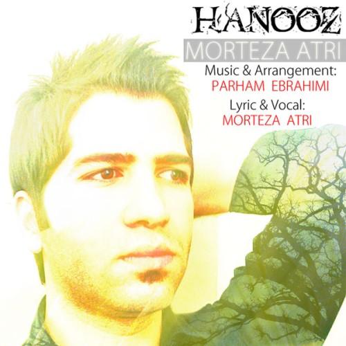 Morteza Atri – Hanooz