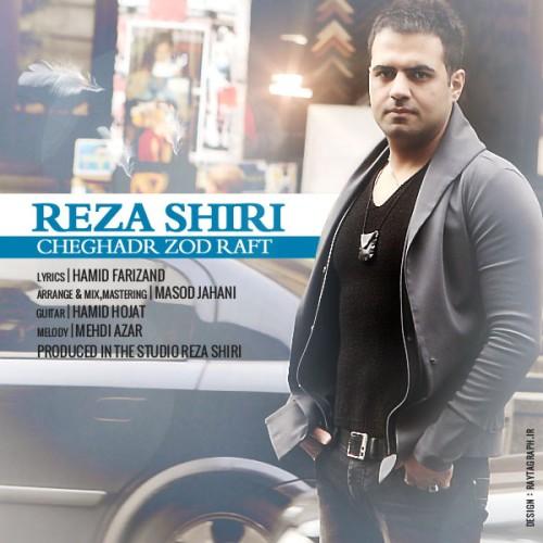 Reza Shiri – Cheghadr Zod Raft