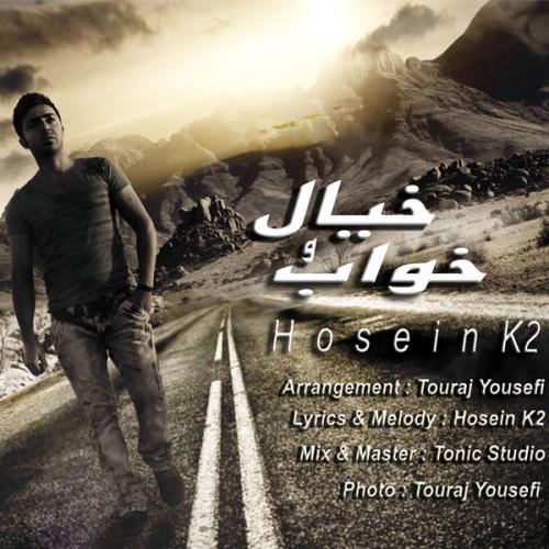 Hossein K2 – Khabo Khial