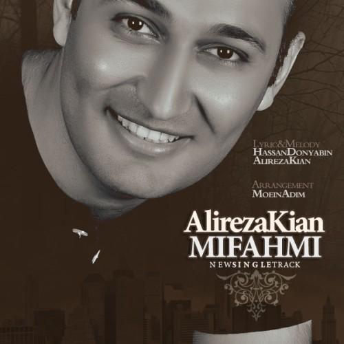 Alireza Kian – Mifahmi