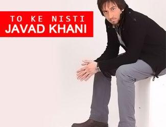 Javad Khani – To Ke Nisti
