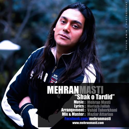 Mehran Masti – Shak o Tardid