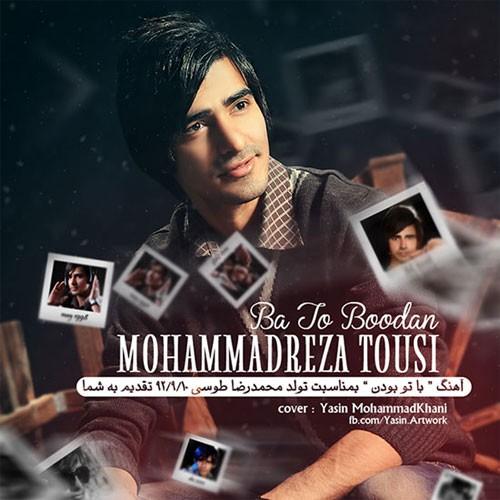 Mohammadreza Tousi – Ba To Boodan