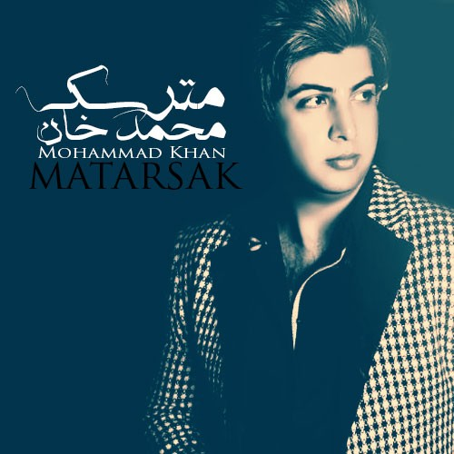 Mohammad Khan – Matarsak