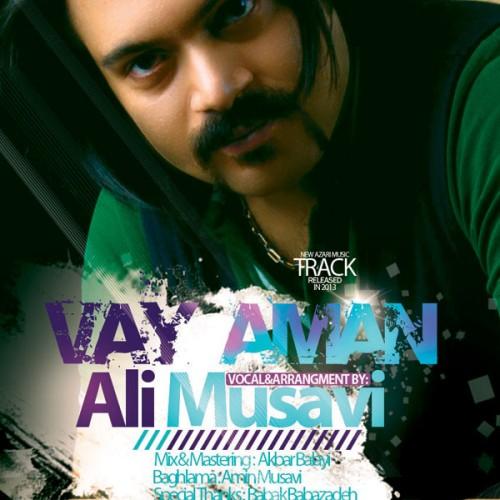Ali Musavi – Vay Aman