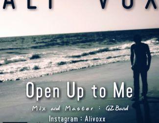 دانلود آهنگ جدید Ali Vox به نام Open Up To Me
