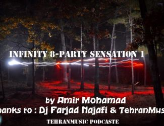 Amir Mohammad – Infinity 8 Party Sensation #001