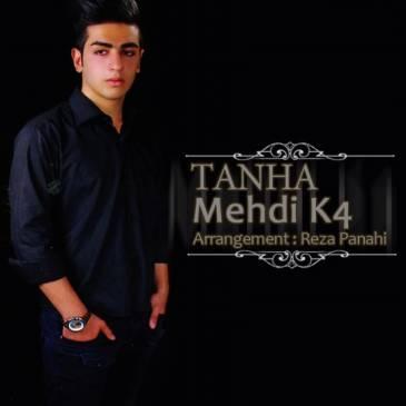 Mehdi K4 – Tanha