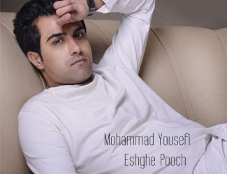 Mohammad Yousefi – Eshghe Pooch