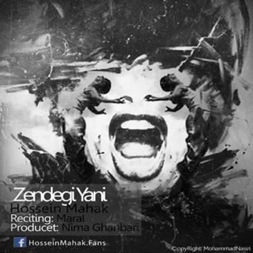Hossein Mahak – Zendegi Yani