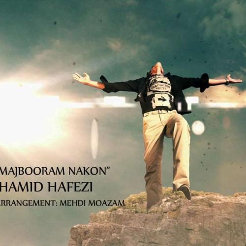 Hamid Hafezi – Majbooram Nakon