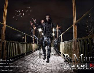 دانلود آهنگ جدید محمد راوی به نام B.Mari