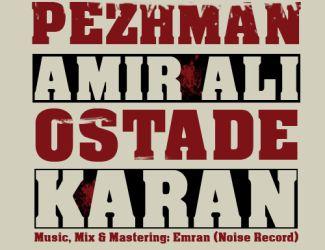 Pezhman Ft AmirAli – Ostade Karan