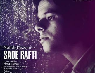 Mehdi Kazemi – Sade Rafti
