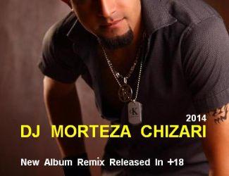 Dj MorTeza – Remix Album
