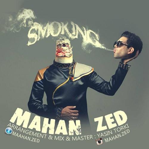 Mahan Zed – Smoking