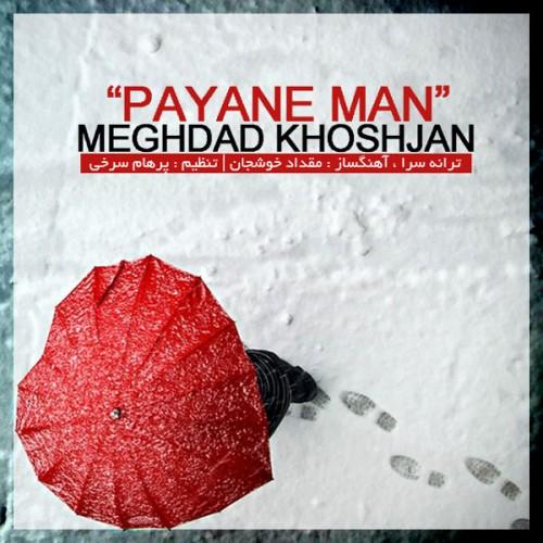 Meghdad Khoshjan – Payane Man