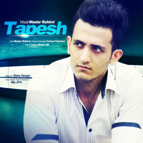 Maziar Rahimi – Tapesh