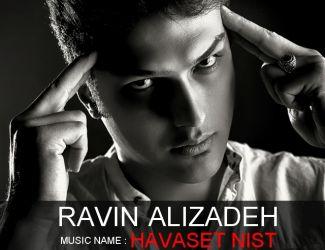 Ravin Alizadeh – Havaset Nist