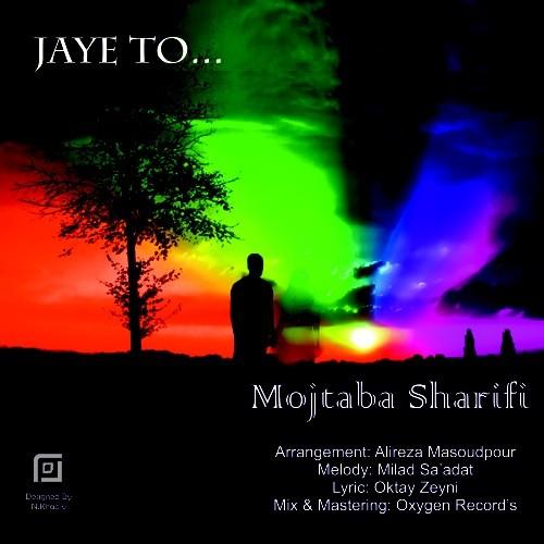 Mojtaba Ssharifi – Jaye To