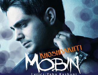Mobin Rasaei – Khoshbakhti