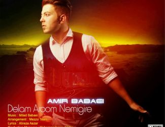 Amir Babaei – Delam Aroom Nemigire