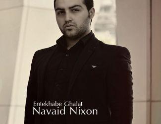 Navid Nixon – Entekhabe Ghalat