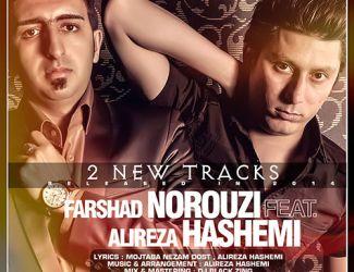 Alireza Hashemi Ft. Farshad Norouzi – 2 New Music