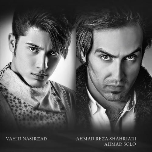 Ahmad solo & Vahid Nasirzad – MAno TAnham NAzar