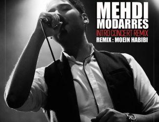 Mehdi Modarres – Intro Concert REMIX