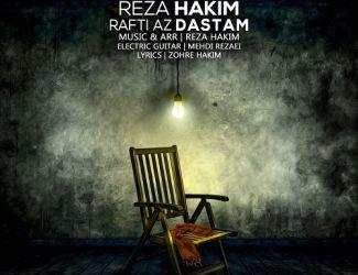 Reza Hakim – Rafti Az Dastem