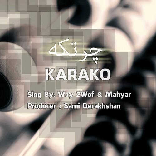 Karako – Chortke