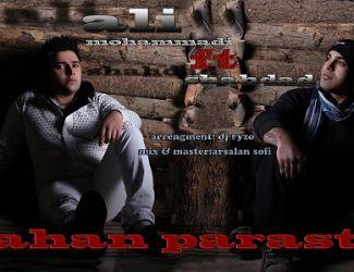 Ali Mohammadi & Mohammad Shahdad – Ahan Parast