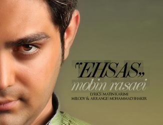 Mobin Rasaei – Ehsas