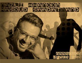 Masoud Saadatmand – Nazli Khanoom
