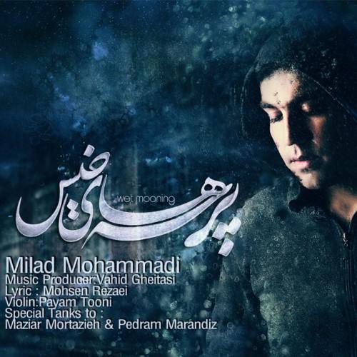 Milad Mohammadi – Parsehaye Khis