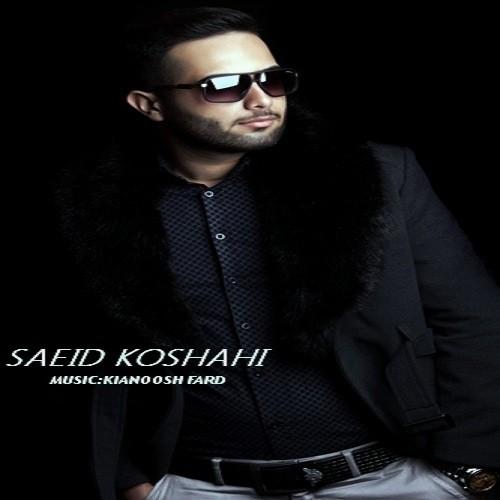 Saeid Koshahi – Ghamet Nabashe