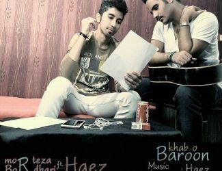 Morteza Bordbari Ft. Haez – Khab o Baroon