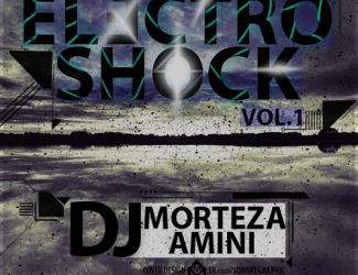 Dj Morteza Amini – Electro Shock Mix