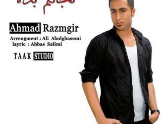 Ahmad Razmgir – Nejatam Bede