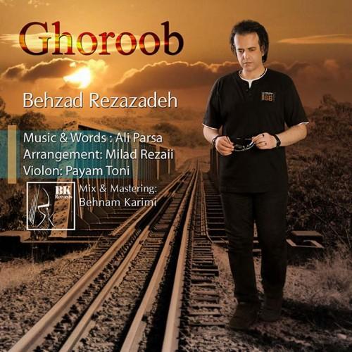 Behzad Reza Zadeh – Ghoroob