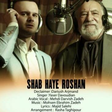 Yaser Davoodian Ft Dariush Arjmand – Shabhaye Roshan