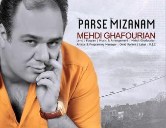 Mehdi Ghafourian – Parse Mizanam