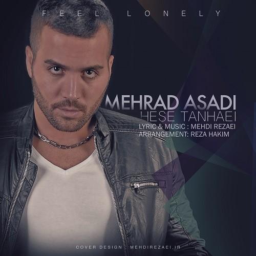 دانلود آهنگ جدید مهراد اسدی به نام حس تنهایی