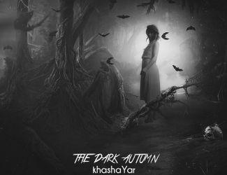 دانلود آهنگ جدید خشایار به نام The Dark Autumn