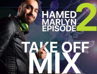 دانلود قسمت دوم برنامه Take Off MIX با هنرمندی Hamed Marlyn