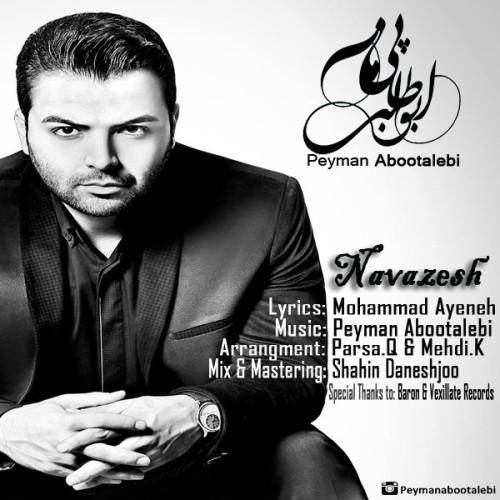 دانلود آهنگ جدید پیمان ابوطالبی به نام نوازش
